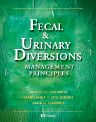 Fecal & Urinary Diversions - E-Book, 1st Edition,Janice Colwell,Margaret Goldberg,Jane Carmel,ISBN9780323113588