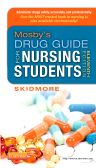 Mosby's Drug Guide for Nursing Students, 11th Edition,Linda Skidmore-Roth,ISBN9780323170215