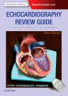 Echocardiography Review Guide: Companion to the Textbook of Clinical Echocardiography, 3rd Edition,Catherine Otto,Rebecca Schwaegler,Rosario Freeman,ISBN9780323227582