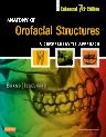 Anatomy of Orofacial Structures - Enhanced 7th Edition, 7th Edition,Richard Brand,Donald Isselhard,ISBN9780323227841