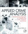 Applied Crime Analysis, 1st Edition,Wayne Petherick,ISBN9780323296410