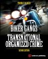 Biker Gangs and Transnational Organized Crime, 2nd Edition,Thomas Barker,ISBN9780323298704