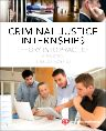 Criminal Justice Internships, 8th Edition,R. McBride,ISBN9780323298841