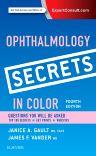 Ophthalmology Secrets in Color, 4th Edition,Janice Gault,James Vander,ISBN9780323323086