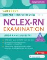 Saunders Comprehensive Review for the NCLEX-RN® Examination, 7th Edition,Linda Silvestri,ISBN9780323358514