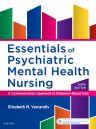 Essentials of Psychiatric Mental Health Nursing, 3rd Edition,Elizabeth Varcarolis,ISBN9780323389655