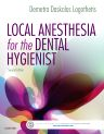 Local Anesthesia for the Dental Hygienist, 2nd Edition,Demetra Logothetis,ISBN9780323396332