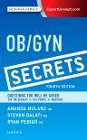 Ob/Gyn Secrets, 4th Edition,Amanda Mularz,Steven Dalati,Ryan Pedigo,ISBN9780323399227