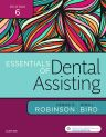Essentials of Dental Assisting, 6th Edition,Debbie Robinson,Doni Bird,ISBN9780323400640