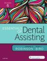 Essentials of Dental Assisting, 6th Edition,Debbie Robinson,Doni Bird,ISBN9780323400640