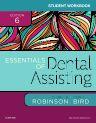 Student Workbook for Essentials of Dental Assisting, 6th Edition,Debbie Robinson,Doni Bird,ISBN9780323400657