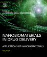 Nanobiomaterials in Drug Delivery, 1st Edition,ISBN9780323428668