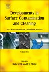 Developments in Surface Contamination and Cleaning: Types of Contamination and Contamination Resources, 1st Edition,Rajiv Kohli,Kashmiri L. Mittal,ISBN9780323431583