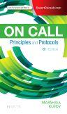 On Call Principles and Protocols, 6th Edition,Shane Marshall,John Ruedy,ISBN9780323479769