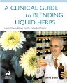 A Clinical Guide to Blending Liquid Herbs, 1st Edition,Kerry Bone,ISBN9780443066320