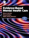Evidenced-Based Mental Health Care, 1st Edition,Simon Hatcher,Mark Oakley-Browne,Robert Butler,ISBN9780443073069