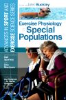 Exercise Physiology in Special Populations, 1st Edition,John Buckley,ISBN9780443103438