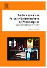 Surface Area and Porosity Determinations by Physisorption, 1st Edition,James B. Condon,ISBN9780444519641