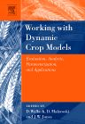 Working with Dynamic Crop Models, 1st Edition,Francois Brun,Daniel Wallach,David Makowski,James Jones,ISBN9780444521354