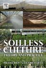 Soilless Culture: Theory and Practice, 1st Edition,Michael Raviv,J. Heinrich Lieth,ISBN9780444529756