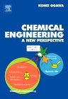 Chemical Engineering, 1st Edition,Kohei Ogawa,ISBN9780444530967
