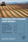 Working with Dynamic Crop Models, 2nd Edition,Daniel Wallach,David Makowski,James Jones,Francois Brun,ISBN9780444594464
