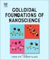 Colloidal Foundations of Nanoscience, 1st Edition,Debora Berti,Gerardo Palazzo,ISBN9780444595416
