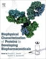 Biophysical Characterization of Proteins in Developing Biopharmaceuticals, 1st Edition,Damian J. Houde,Steven A. Berkowitz,ISBN9780444595737