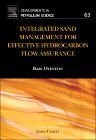 Integrated Sand Management For Effective Hydrocarbon Flow Assurance, 1st Edition,Babs Oyeneyin,ISBN9780444626370