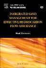 Integrated Sand Management For Effective Hydrocarbon Flow Assurance, 1st Edition,Babs Oyeneyin,ISBN9780444626387