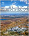 Direct Methane to Methanol, 1st Edition,Vladimir Arutyunov,ISBN9780444632531