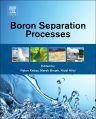 Boron Separation Processes, 1st Edition,Nalan Kabay,Marek Bryjak,Nidal Hilal,ISBN9780444634542