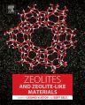 Zeolites and Zeolite-like Materials, 1st Edition,Bert Sels,Leonid Kustov,ISBN9780444635068