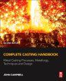 Complete Casting Handbook, 2nd Edition,John Campbell,ISBN9780444635099