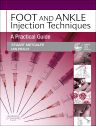 Foot and Ankle Injection Techniques, 1st Edition,Stuart Metcalfe,Ian Reilly,ISBN9780702031076