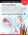 Ross and Wilson Anatomy and Physiology Colouring and Workbook, 3rd Edition,Anne Waugh,Allison Grant,ISBN9780702032264