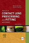 Manual of Contact Lens Prescribing and Fitting with CD-ROM E-Book, 3rd Edition,Milton Hom,Adrian Bruce,ISBN9780702038952