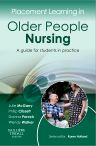 Placement Learning in Older People Nursing, 1st Edition,Julie McGarry,Philip Clissett,Davina Porock,Wendy Walker,ISBN9780702043048