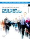 Developing Practice for Public Health and Health Promotion E-Book, 3rd Edition,Jennie Naidoo,Jane Wills,ISBN9780702044359