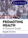 Promoting Health: A Practical Guide - E-Book, 6th Edition,Angela Scriven,ISBN9780702044397