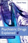 Psychiatric Drugs Explained, 6th Edition,David Healy,ISBN9780702045080