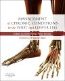 Management of Chronic Conditions in the Foot and Lower Leg, 1st Edition,Keith Rome,Peter McNair,ISBN9780702047695