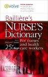Bailliere's Nurses' Dictionary E-Book, 25th Edition,Barbara Weller,ISBN9780702047794