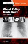 Chest X-Ray Made Easy, 4th Edition,Jonathan Corne,Maruti Kumaran,ISBN9780702054990