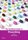 The Unofficial Guide to Prescribing e-book, 1st Edition,Zeshan Qureshi,Simon Maxwell,ISBN9780702055195