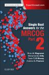Single Best Answers for MRCOG Part 2, 1st Edition,Brian Magowan,Mohamed Otify,Tarek El Shamy,Andrew Pearson,ISBN9780702068812