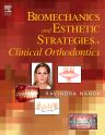 Biomechanics and Esthetic Strategies in Clinical Orthodontics, 1st Edition,Ravindra Nanda,ISBN9780721601960