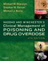Haddad and Winchester's Clinical Management of Poisoning and Drug Overdose, 4th Edition,Michael Shannon,Stephen Borron,Michael Burns,ISBN9780721606934