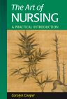 The Art of Nursing, 1st Edition,Carolyn Cooper,ISBN9780721682167