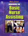 Workbook for Basic Nurse Assisting, 1st Edition,Mary Stassi,ISBN9780721691442